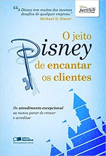 Livro O Jeito Disney de Encantar Clientes