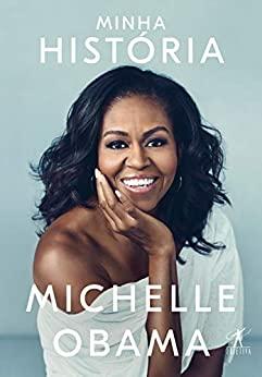 Minha História de Michelle Obama